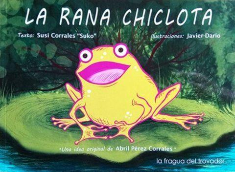 LA RANA CHICLOTA